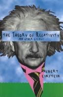 Cover of: The theory of relativity, and other essays
