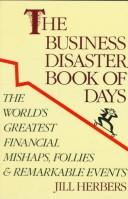 Cover of: The business disaster book of days