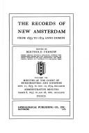Cover of: The records of New Amsterdam from 1653 to 1674 anno Domini | New York (N.Y.)