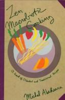 Cover of: Zen Macrobiotic Cooking