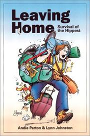 Cover of: Leaving Home: Survival of the Hippest