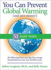 Cover of: You Can Prevent Global Warming (and Save Money!) | Jeffrey Langholz