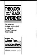 Cover of: Theology and the Black Experience