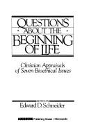Cover of: Questions about the Beginning of Life