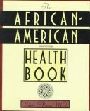 Cover of: The African-American Health Book