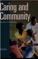 Cover of: Caring and Community (Intersections (Augsburg)) | Robert H. Albers