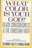 Cover of: What colour is your God?