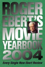 Cover of: Roger Ebert's Movie Yearbook 2004 (Roger Ebert's Movie Yearbook)