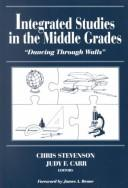 Cover of: Integrated Studies in the Middle Grades | Chris Stevenson