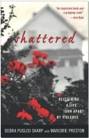 Cover of: Shattered | Debra Puglisi Sharp