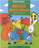 Cover of: Mouse moves house