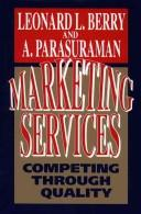 Cover of: Marketing Services | Leonard L. Berry