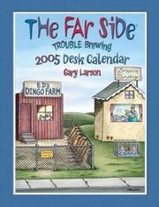 Cover of: The Far Side Trouble Brewing: 2005 Desk Calendar (Far Side)