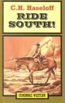 Cover of: Ride South!