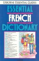 Cover of: Essential French Dictionary (Essential Guide Series) | Kate Needham