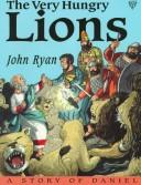 The very hungry lions by Ryan, John