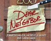 Cover of: Dear neighbor! | Jennifer Miller