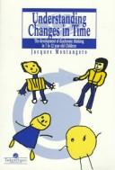 Cover of: Understanding Changes In Time | Jacques Montang