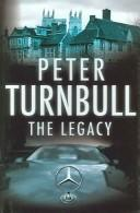 Cover of: The Legacy | Peter Turnbull