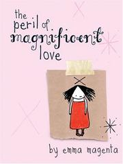 Cover of: The Peril of Magnificent Love