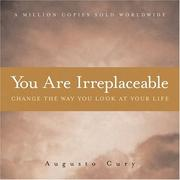 Cover of: You Are Irreplaceable