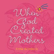 Cover of: When God Created Mothers