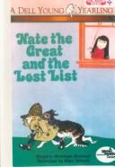 Cover of: Nate the Great and the Lost List | Marjorie Sharmat