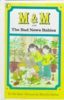 Cover of: M & M and the Bad News Babies
