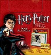 Cover of: Harry Potter and the Goblet of Fire 2006 Day-to-Day Calendar