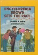 Cover of: Encyclopedia Brown Sets the Pace (Encyclopedia Brown) | Donald J. Sobol