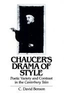 Chaucer's drama of style by C. David Benson