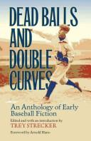 Cover of: Dead balls and double curves |