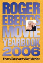 Cover of: Roger Ebert's Movie Yearbook 2006 (Roger Ebert's Movie Yearbook)