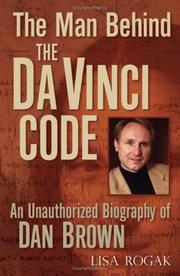 Cover of: The man behind the Da Vinci code: an unauthorized biography of Dan Brown
