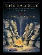 Cover of: The Far Side 2007 Desk Calendar: The Secret Lives of Animals
