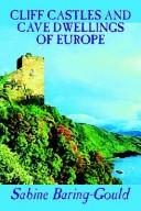 Cover of: Cliff castles and cave dwellings of Europe