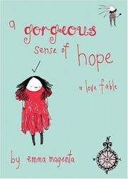 Cover of: A Gorgeous Sense of Hope