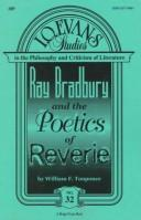 Cover of: Ray Bradbury and the Poetics of Reverie | William F. Touponce