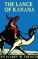 Cover of: The Lance of Kanana | Harry W. French