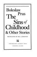 Cover of: The sins of childhood & other stories | BolesЕ'aw Prus