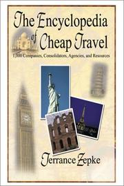 Cover of: The Encyclopedia of Cheap Travel (Updated Annually) | Terrance Zepke