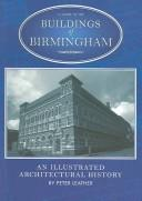 Cover of: Buildings of Birmingham | Peter Leather