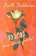 Cover of: Men are such fools!