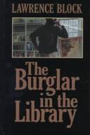 Cover of: The Burglar in the Library | Lawrence Block