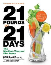 Cover of: 21 Pounds in 21 Days | Roni Deluz