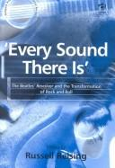 Cover of: Every Sound There Is