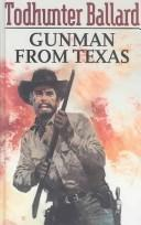 Cover of: Gunman from Texas