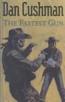 Cover of: The Fastest Gun