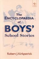 Cover of: The encyclopaedia of school stories
