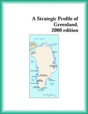 Cover of: A Strategic Profile of Greenland, 2000 edition (Strategic Planning Series) | The Greenland Research Group